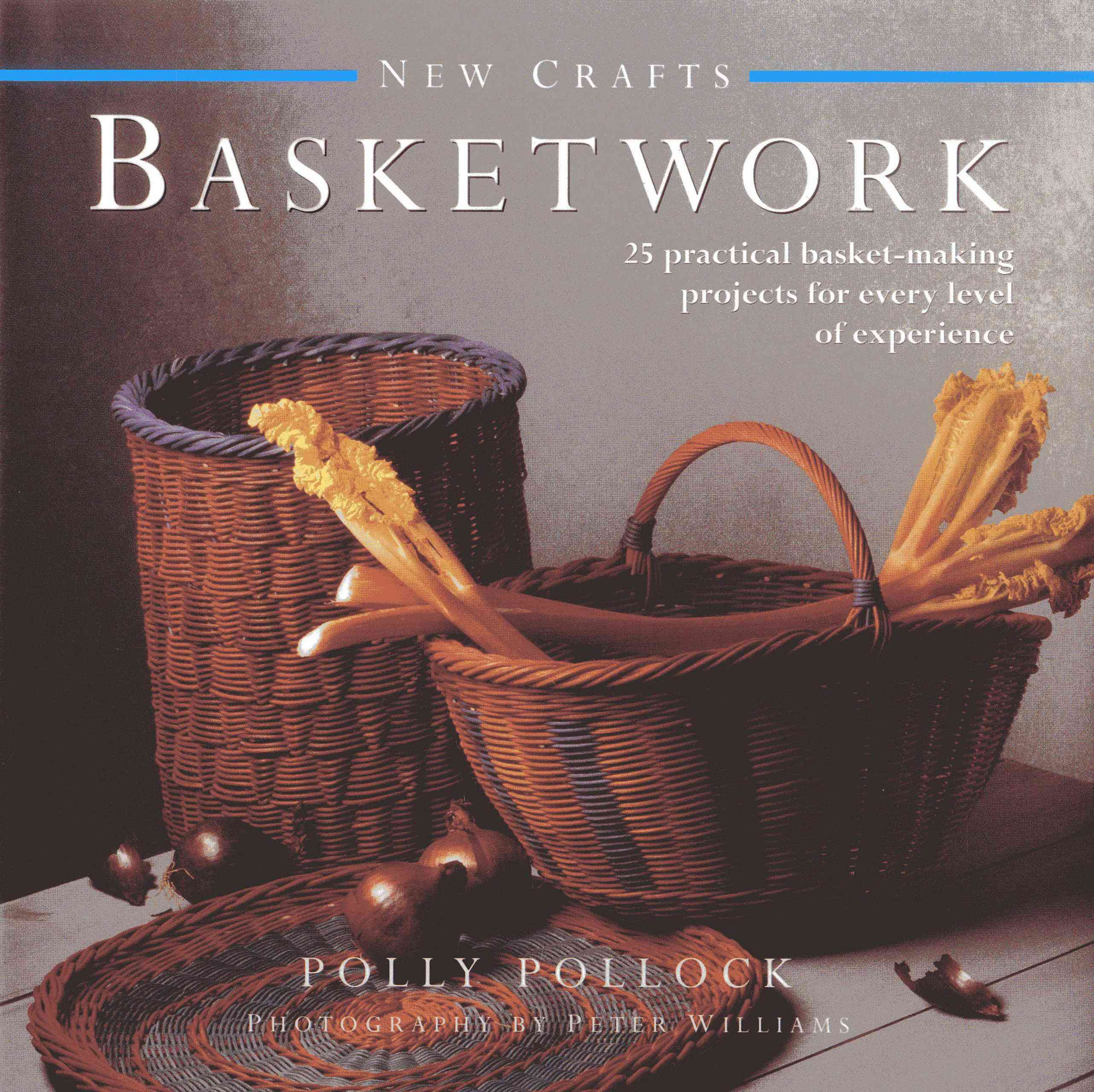 New Crafts: Basketwork By Pollock, Polly