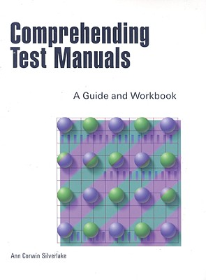 Comprehending Test Manuals By Silverlake, Ann C.